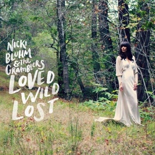 """""""Loved Wild Lost,"""" the second album by Nicki Bluhm and the Gramblers, was released on April 21, 2015."""