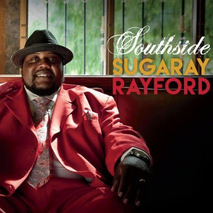Southside, Sugaray Rayford