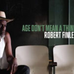 Album review: 'Age Don't Mean A Thing' for Robert Finley