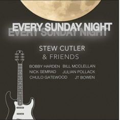 Every Sunday Night, Stew Cutler
