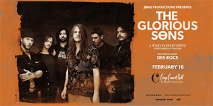 Glorious Sons Feb. 16