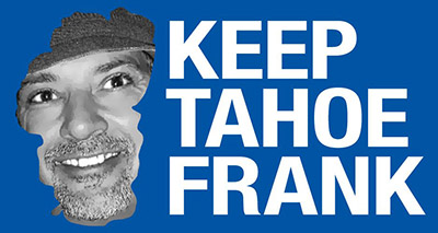 Keep Tahoe Frank